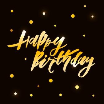 Napis ze zwrotem happy birthday. ilustracja. złoto