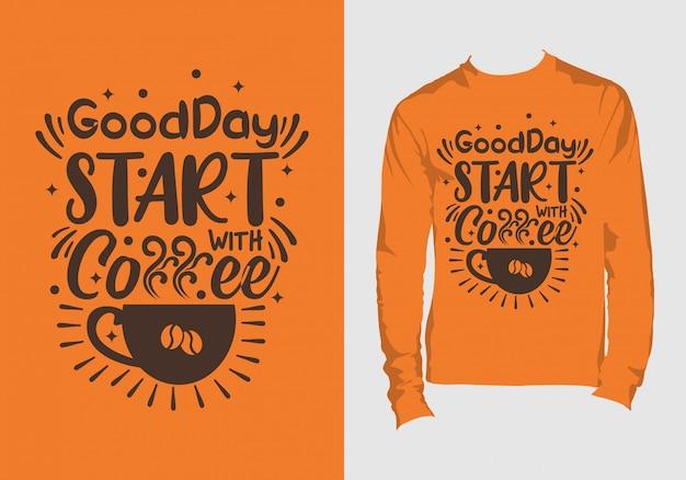 """Napisy """"dobry dzień zaczynaj od kawy"""""""
