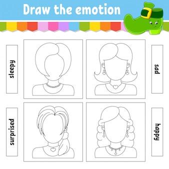 Narysuj emocje. arkusz uzupełniaj twarz. kolorowanka dla dzieci.