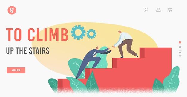 Następny krok do docelowego szablonu strony docelowej. biznesmen pomoc kolega wspinaczka schodami. biznesmeni znaków, trzymając się za ręce idąc w górę na sukces kariery. ilustracja wektorowa kreskówka ludzie