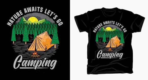 Natura czeka na nas na kemping, typografia z ilustracyjną koszulką