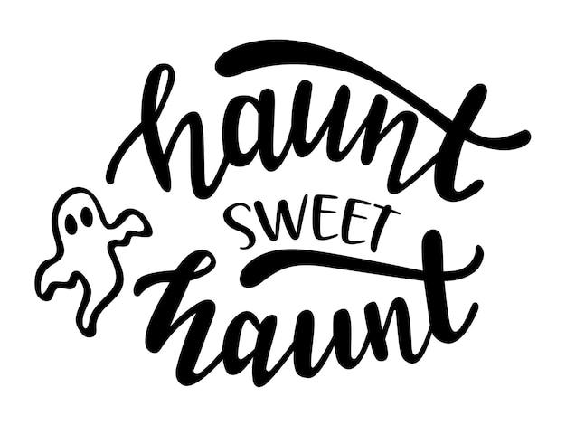 Nawiedź słodki nawiedź zabawny sezon halloween cytaty ręcznie napis
