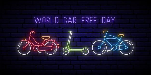Neonowy szyld światowy dzień bez samochodu.