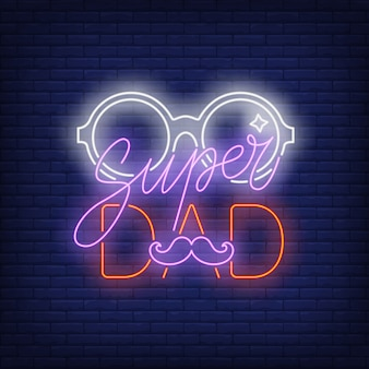 Neonowy tekst super tata z okularami i wąsami