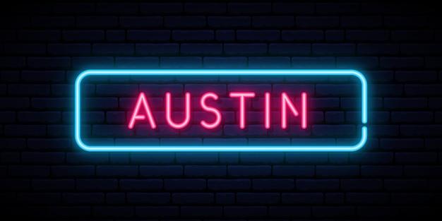 Neonowy znak austin.