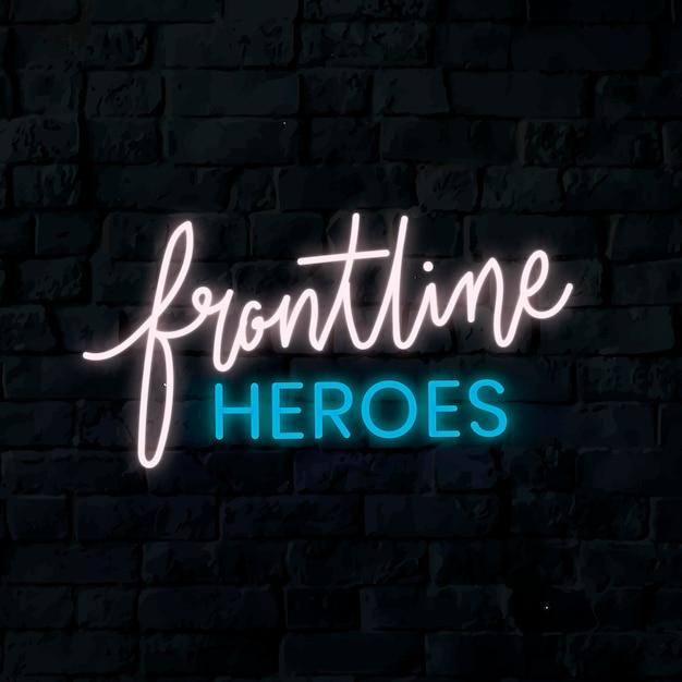 Neonowy znak koronawirusa bohaterów pierwszej linii