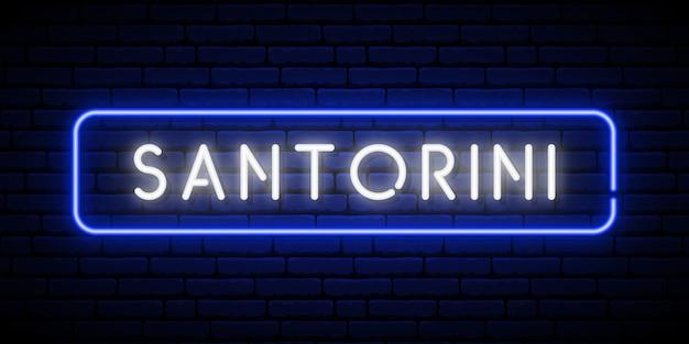 Neonowy znak santorini.