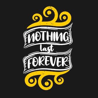 Nic nie trwa wiecznie