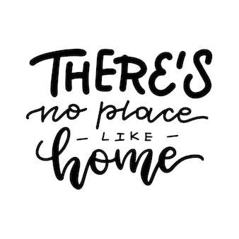 Nie ma takiego miejsca jak dom - napis.