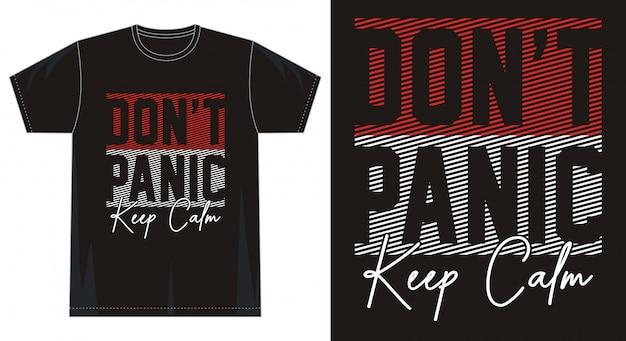 Nie panikuj zachowaj spokój typografii na koszulce z nadrukiem