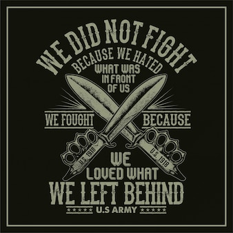 Nie walczyliśmy, ponieważ nienawidziliśmy
