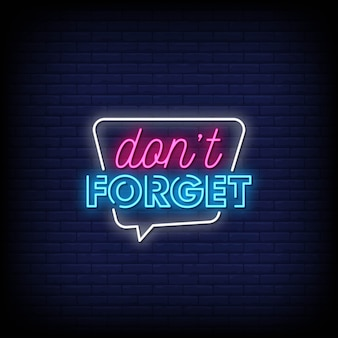 Nie zapomnij tekstu w stylu neonów