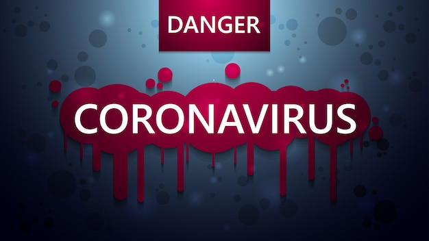 Niebieski plakat ostrzegawczy, niebezpieczeństwo, koronawirus