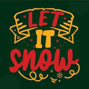 Niech pada śnieg napis premium wektorów