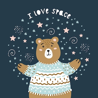 Niedźwiedź i przestrzeń. kocham kosmos.