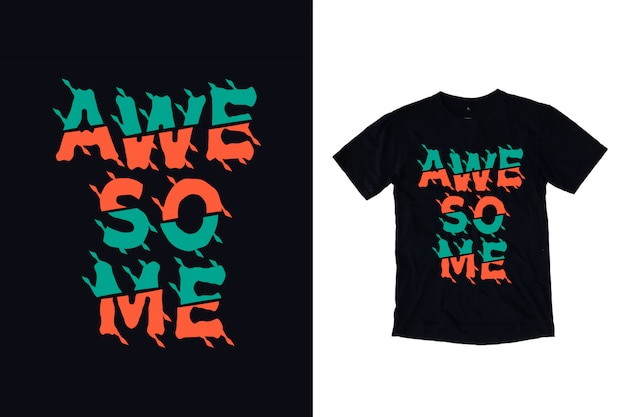 Niesamowita koszulka typografii