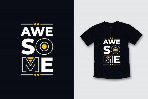Niesamowite nowoczesne cytaty projekt koszulki