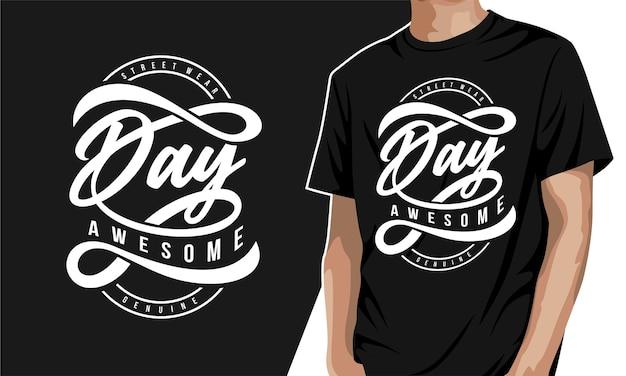 Niesamowity dzień - koszulka z grafiką typograficzną