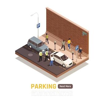 Niewłaściwy parking w składzie izometrycznym ulicy miejskiej z policjantami wręczającymi kierowcy mandat karny