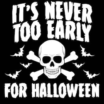 Nigdy nie jest wcześniej dla halloween