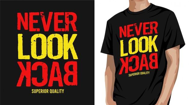 Nigdy nie oglądaj projektu koszulki wstecz