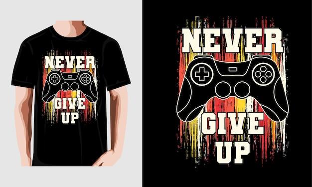 Nigdy nie poddawaj się typografia t shirt dla graczy ilustracja projektu wektorowego wektor premium