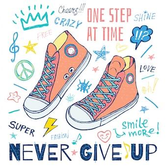 Nigdy nie przestawaj, krok po kroku motywacyjne trampki na t-shirt. moda sportowa styl uliczny buty napis doodles wiadomość. wyciągnąć rękę.