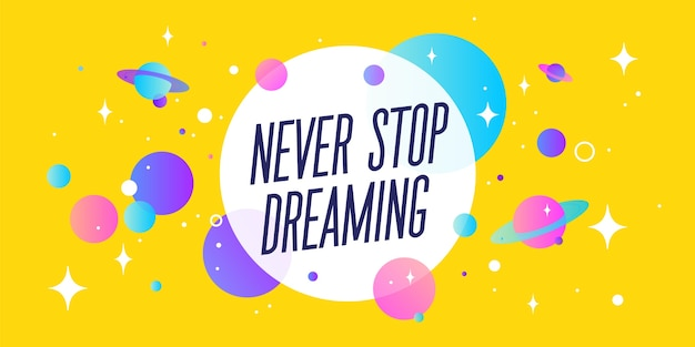 Nigdy nie przestawaj marzyć. motywacja dymek