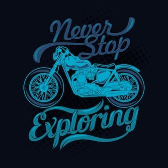 Nigdy nie przestawaj zwiedzać. powiedzenia i cytaty z motocykla. 100% najlepszy