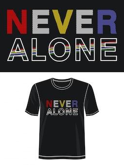 Nigdy nie sama typografia do nadruku koszulki