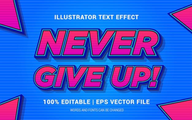 Nigdy się nie poddawaj! styl efektów tekstowych
