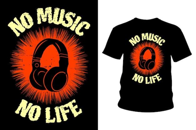 No music no life slogan t shirt projekt typografii