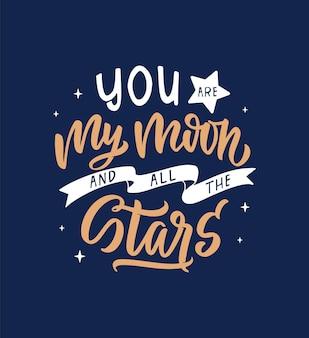 Nocna fraza jesteś moim księżycem i wszystkimi gwiazdami cytat jest dobry do projektów kosmicznych senny dzień