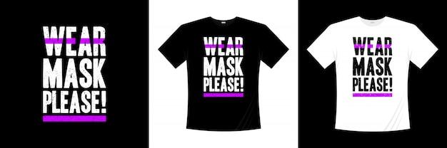 Noś maskę, proszę! projekt koszulki typografii