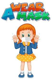 Noś projekt czcionki maski z dziewczyną noszącą maskę medyczną na białym tle