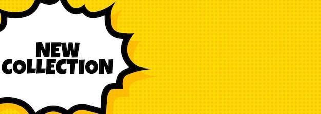 Nowa kolekcja baner dymek. komiks w stylu retro pop-artu. dla biznesu, marketingu i reklamy. wektor na na białym tle. eps 10.