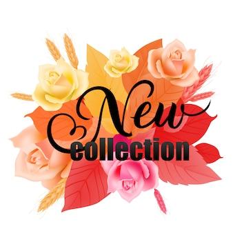 Nowa kolekcja napis z róż, pszenica, liście.