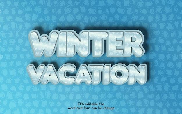 Nowe zimowe wakacje wektor edytowalne efekty tekstowe 3d