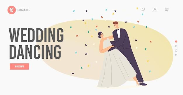 Nowożeńcy wykonać szablon strony docelowej tańca weselnego. uroczystość ślubu, młody mąż i żona walc pod spadającym konfetti. taniec postaci panny młodej i pana młodego. ilustracja wektorowa kreskówka ludzie