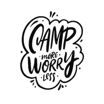 Obóz więcej zmartwień mniej ręcznie rysowane napisy w kolorze czarnym motywacja fraza podróżna