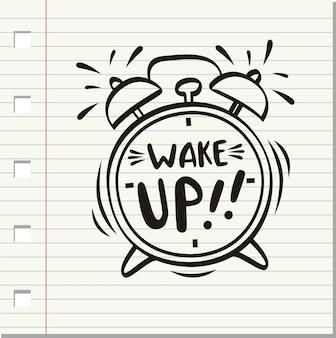 Obudź się, napis na budziku.