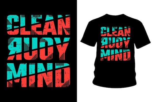 Oczyść swój umysł slogan projekt typografii koszuli