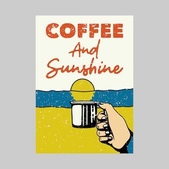 Odkryty plakat projekt kawy i vintage ilustracji słońca