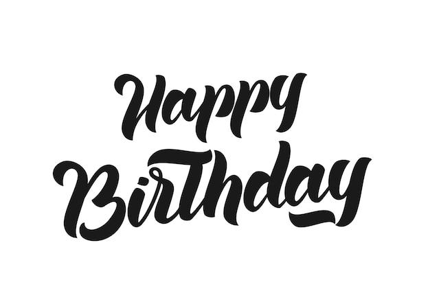 Odręcznie napis elegancki nowoczesny pędzel happy birthday na białym tle kartkę z życzeniami