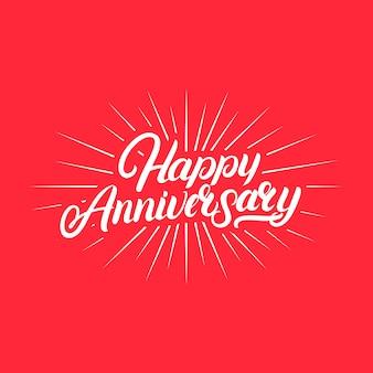 Odręczny napis happy anniversary.