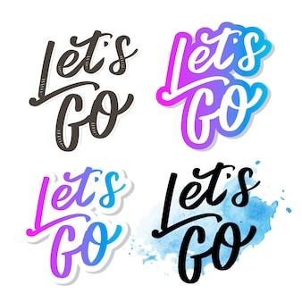 """Odręczny napis motywacyjny fraza """"let's go"""" tuszem malowane nowoczesną kaligrafią. typografia ręczna. na białym."""