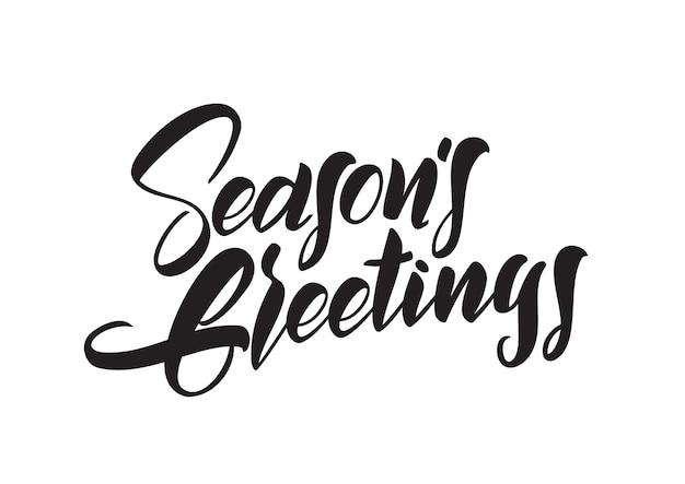 Odręczny napis typu pędzla seasons pozdrowienia na białym tle