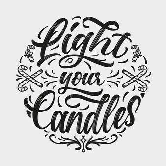 """Odręczny napis """"zapal świece"""". zimowe wakacje pozdrowienia typografia."""