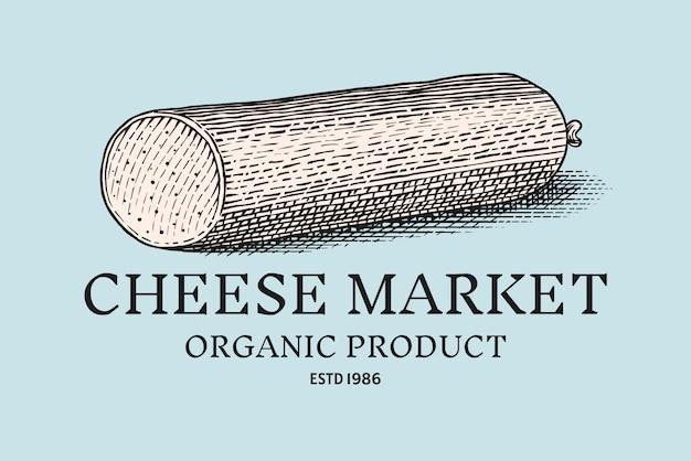 Odznaka serowa kiełbasa. vintage logo dla rynku lub sklepu spożywczego.