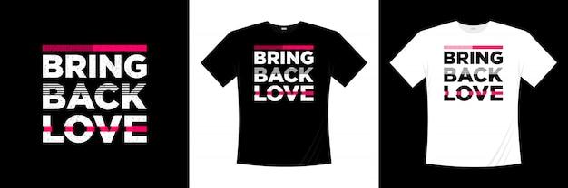 Odzyskaj miłość typografii t-shirt